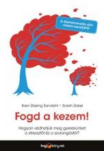 FOGD A KEZEM! - Ekönyv - SANDAHL, IBEN DISSING - ZOBEL, SARAH