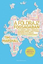 A FÖLDRAJZ FOGSÁGÁBAN (BŐVÍTETT KIADÁS) - Ebook - MARSHALL, TIM