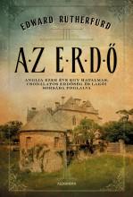 AZ ERDŐ - ANGLIA EZER ÉVE EGY HATALMAS, CSODÁLATOS ERDŐSÉG ÉS LAKÓI - Ekönyv - RUTHERFURD, EDWARD