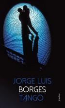 TANGÓ - Ekönyv - BORGES, JORGE LUIS