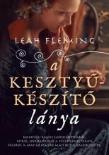 A KESZTYŰKÉSZÍTŐ LÁNYA - Ebook - FLEMING, LEAH