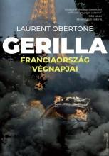 GERILLA - FRANCIAORSZÁG VÉGNAPJAI - Ebook - OBERTONE, LAURENT