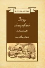 TÁRGYI ETHNOGRÁFIÁNK ŐSTÖRTÉNETI VONATKOZÁSAI - Ebook - HUSZKA JÓZSEF