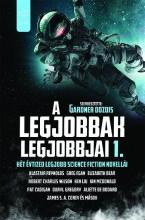 A LEGJOBBAK LEGJOBBJAI 1. - KÉT ÉVTIZED LEGJOBB SCIENCE FICTION NOVELLÁI - Ekönyv - GABO / TALENTUM