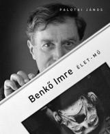 BENKŐ IMRE - ÉLET-MŰ - Ekönyv - PALOTAI JÁNOS