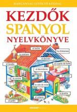 KEZDŐK SPANYOL NYELVKÖNYVE - FŰZÖTT (HANGANYAG LETÖLTŐ KÓDDAL) - Ekönyv - HOLNAP KIADÓ