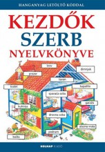 KEZDŐK SZERB NYELVKÖNYVE - FŰZÖTT (HANGANYAG LETÖLTŐ KÓDDAL) - Ekönyv - HOLNAP KIADÓ