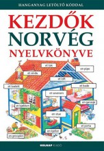 KEZDŐK NORVÉG NYELVKÖNYVE - FŰZÖTT (HANGANYAG LETÖLTŐ KÓDDAL) - Ekönyv - HOLNAP KIADÓ