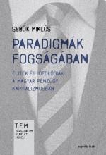 PARADIGMÁK FOGSÁGÁBAN - Ebook - SEBŐK MIKLÓS