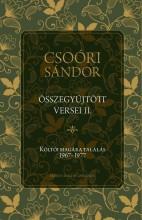 CSOÓRI SÁNDOR ÖSSZEGYŰJTÖTT VERSEI II. - KÖLTŐI MAGÁRA TALÁLÁS 1967-1977 - Ebook - CSOÓRI SÁNDOR