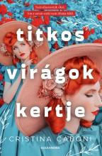 TITKOS VIRÁGOK KERTJE - Ekönyv - CABONI, CRISTINA