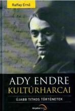 ADY ENDRE KULTÚRHARCAI - Ekönyv - RAFFAY ERNŐ