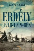 ERDÉLY 1918-1919-BEN - Ekönyv - RAFFAY ERNŐ