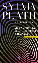 AZ ÜVEGBURA - MARY VENTURA ÉS A KILENCEDIK KIRÁLYSÁG - Ekönyv - PLATH, SYLVIA