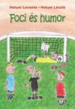 FOCI ÉS HUMOR - Ekönyv - HETYEI LÁSZLÓ, HETYEI LEVENTE