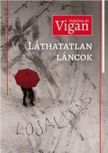 LÁTHATATLAN LÁNCOK - LOJALITÁS - Ekönyv - VIGAN, DELPHINRE DE