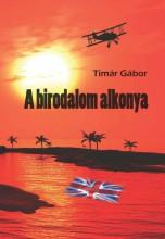 A BIRODALOM ALKONYA - Ekönyv - TIMÁR GÁBOR
