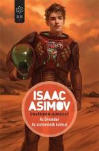 AZ ŰRVÁNDOR - AZ ASZTEROIDÁK KALÓZAI - ŰRVÁNDOR-SOROZAT - Ekönyv - ASIMOV, ISAAS
