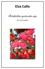 A haldoklás spirituális útja - Ekönyv - Elza Callo