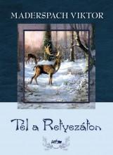 TÉL A RETYEZÁTON - Ekönyv - MADERSPACH VIKTOR