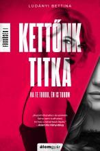 Kettőnk titka - Függőség - Ekönyv - Ludányi Bettina