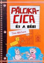 PÁLCIKACICA ÉS A BÉBI - Ekönyv - WATSON, TOM