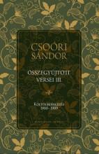 CSOÓRI SÁNDOR ÖSSZEGYŰJTÖTT VERSEI III. - KÖLTŐI BEÉRKEZÉS 1980-1989 - Ekönyv - CSOÓRI SÁNDOR