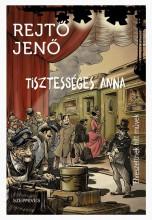 TISZTESSÉGES ANNA - ELVESZETTNEK HITT MŰVEK - Ekönyv - REJTŐ JENŐ