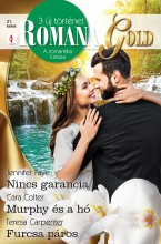 Romana Gold 21. - Ebook - Jennifer Faye; Cara Colter; Teresa Carpenter