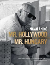 MR. HOLLYWOOD/MR. HUNGARY - Ebook - NÁVAI ANIKÓ