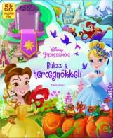 BULIZZ A HERCEGNŐKKEL! - FÜLES KÖNYV - - Ekönyv - KOLIBRI GYEREKKÖNYVKIADÓ KFT.