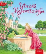 UTAZÁS MESEORSZÁGBA - KLASSZIKUS MESÉK KICSIKNEK - Ekönyv - KÜNZLER-BEHNCKE, ROSEMARIE