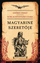 MAGYARINÉ SZERETŐJE (ÖRDÖGROMÁN) - Ekönyv - GYŐREI ZSOLT-SCHLACHTOVSZKY CSABA