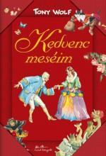 KEDVENC MESÉIM - Ekönyv - WOLF, TONY