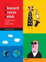 ABSZURD, BRAVÚR, CELEB - 100 IDEGEN SZÓ VERSES MAGYARÁZATA - Ekönyv - LAIK ESZTER