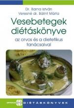 VESEBETEGEK DIÉTÁSKÖNYVE - AZ ORVOS ÉS A DIETETIKUS TANÁCSAIVAL - Ekönyv - DR. BARNA ISTVÁN - VERESNÉ BÁLINT MÁRTA