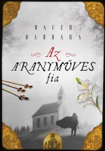 AZ ARANYMŰVES FIA - Ebook - BAUER BARBARA