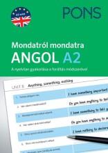 PONS MONDATRÓL MONDATRA - ANGOL A2 - Ebook - FILAK, MAGDALENA