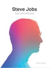 STEVE JOBS - EGY ZSENI ÉLETRAJZA - Ebook - LYNCH, KEVIN