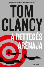 A RETTEGÉS ARÉNÁJA - Ebook - CLANCY, TOM