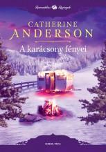 A KARÁCSONY FÉNYEI - Ekönyv - ANDERSON, CATHERINE