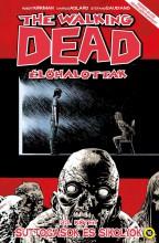 THE WALKING DEAD ÉLŐHALOTTAK 23. - SUTTOGÁSOK ÉS SIKOLYOK - Ekönyv - KIRKMAN, ROBERT- ADLARD, CHARLIE