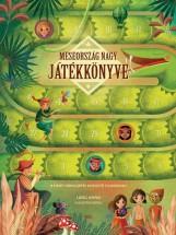 MESEORSZÁG NAGY JÁTÉKKÖNYVE - 8 MESÉS TÁRSASJÁTÉK KIVEHETŐ FIGURÁKKAL - Ekönyv - MÓRA KÖNYVKIADÓ