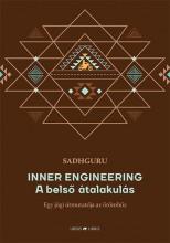 INNER ENGINEERING -  A BELSŐ ÁTALAKULÁS EGY JÓGI ÚTMUTATÓJA AZ ÖRÖMHÖZ - Ekönyv - SADHGURU
