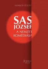 SAS JÓZSEF - A NEMZET KOMÉDIÁSA - Ekönyv - MARKOS ZOLTÁN