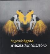 MISZISZDONTDISZTÖRB - Ebook - HEGEDŰS ÁGOTA