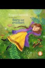 BORSI AZ ERDŐBEN - RINGATÓ-LAPOZÓK - Ekönyv - GÁLL VIKTÓRIA EMESE
