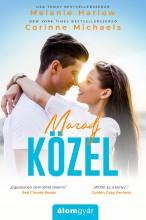 MARADJ KÖZEL - Ekönyv - MICHAELS, CORINNE