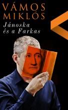 JÁNOSKA ÉS A FARKAS - Ekönyv - VÁMOS MIKLÓS