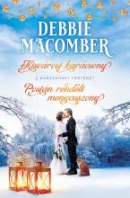 Kisvárosi karácsony; Postán rendelt menyasszony - Ebook - Debbie Macomber